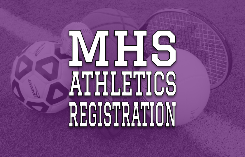 MHS Athletics & Activities Registration
