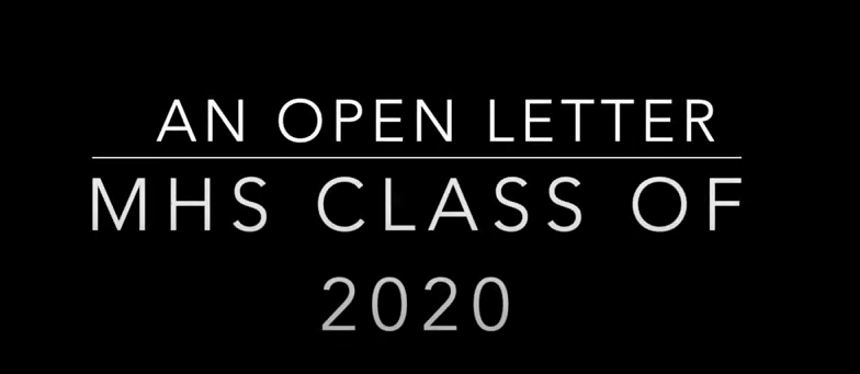 Open Letter to MHS Class of 2020